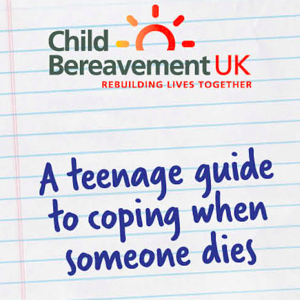 A teenage guide to coping when someone dies leaflet